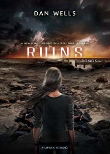 Dan Wells - Ruins - Romok