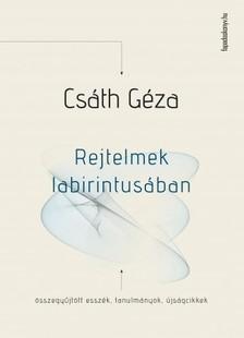 Csáth Géza - Rejtelmek labirintusában [eKönyv: epub, mobi]