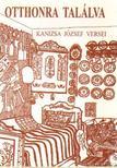 Kanizsa József - Otthonra találva (dedikált) [antikvár]