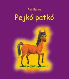 Rot Barna - Pejko Patkó