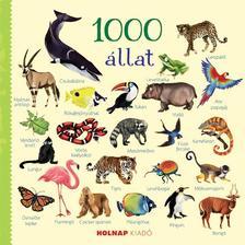 szerk. Jessica Greenwell - 1000 állat