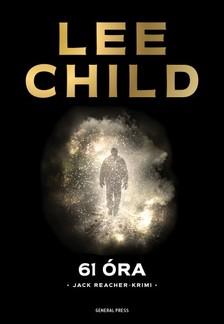 Lee Child - 61 óra [eKönyv: epub, mobi]