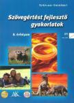 SZÉPLAKI ERZSÉBET - AP-080508 SZÖVEGÉRTÉST FEJLESZTŐ GYAKORLATOK 8.O. /2010/