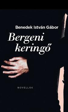 Benedek István Gábor - Bergeni keringő