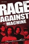 Joel McIver - Rage Against The Machine - Frontvonalban<!--span style='font-size:10px;'>(G)</span-->
