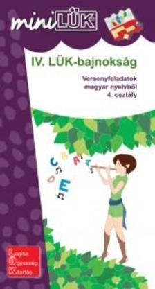 IV. LÜK-bajnokság - versenyfeladatok magyarból 4. osztály