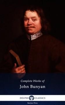 John Bunyan - Delphi Complete Works of John Bunyan (Illustrated) [eKönyv: epub, mobi]