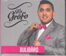 BULIBÁRÓ - KIS GRÓFO CD