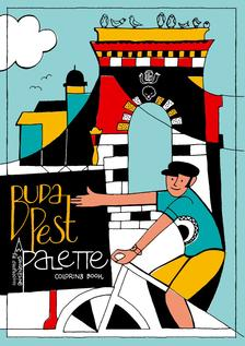 Nemes Anita - THE BUDAPEST PALETTE