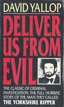 David Yallop - Deliver Us From Evil [antikvár]