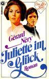 NÉRY, GÉRARD - Juliette im Glück [antikvár]