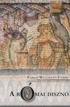 Farkas Wellmann Endre - A római disznó<!--span style='font-size:10px;'>(G)</span-->