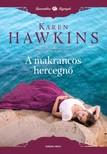 Karen Hawkins - A makrancos hercegnő [eKönyv: epub, mobi]<!--span style='font-size:10px;'>(G)</span-->
