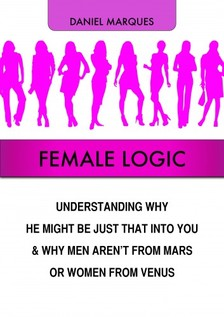 Marques Daniel - Female Logic [eKönyv: epub, mobi]
