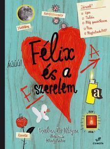 Evelien de Vlieger,  Wendy Panders - Félix és a szerelem