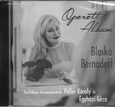 - OPERETT ALBUM CD BLASKÓ BERNADETT