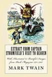 Albert Levering, Bernhard Gilliam, C. J. Taylor, James A. Wales, Joseph Keppler, Mark Twain - Extract from Captain Stormfield's Visit to Heaven [eKönyv: epub,  mobi]