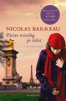 Nicolas Barreau - Párizs mindig jó ötlet - A kék tigris rejtélye