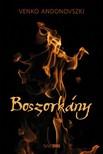 Venko Andonovszki - Boszorkány [eKönyv: pdf,  epub,  mobi]