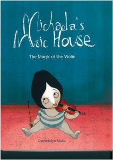 MASIN, GWENDOLYN - MICHAELA'S MUSIC HOUSE THE MAGIC OF THE VIOLIN