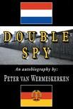 Wermeskerken Peter van - Double Spy [eKönyv: epub,  mobi]