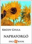 KRÚDY GYULA - Napraforgó [eKönyv: epub, mobi]