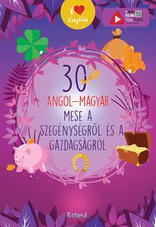Lengyel Orsolya - 30 angol-magyar a szegénységről és a gazdagságról