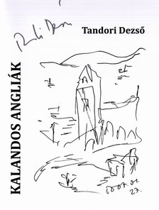 TANDORI DEZSŐ - KALANDOS ANGLIÁK