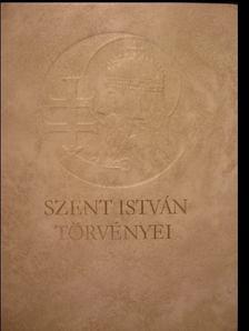 Szent István törvényei [antikvár]