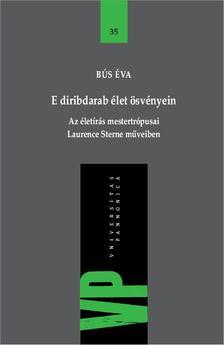 Bús Éva (szerk.) - E diribdarab élet ösvényein