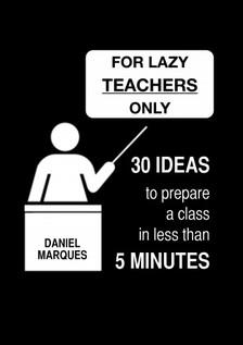 Marques Daniel - For Lazy Teachers Only [eKönyv: epub, mobi]