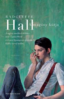 Hall, Radclyffe - A magány kútja