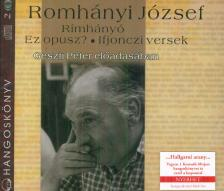 Romhányi József - RÍMHÁNYÓ - EZ OPUSZ? - IFJONCZI VERSEK * GESZTI PÉTER ELŐADÁ