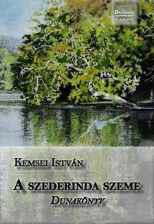 Kemsei István - A szederinda szeme