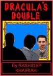 Khairiah Rashidep - Dracula's Double [eKönyv: epub,  mobi]