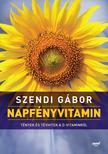 SZENDI GÁBOR - Napfényvitamin (Második, átdolgozott kiadás)<!--span style='font-size:10px;'>(G)</span-->