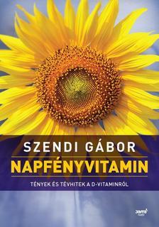 SZENDI GÁBOR - Napfényvitamin (Második, átdolgozott kiadás)