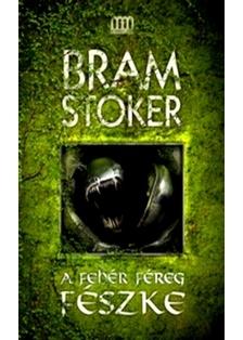 Bram STOKER - A fehér féreg fészke [eKönyv: epub, mobi]