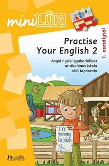 - Practise your English 2.