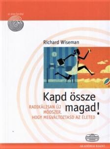 Wiseman Richard - Kapd össze magad!