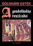 Lovas György - Gólyavári esték - A gondolkodás évszázadai [eKönyv: epub, mobi]