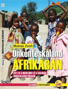 Molnár Zsolt - ÖNKÉNTESKALAND AFRIKÁBAN