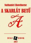 Nathaniel Hawthorne - A skarlát betű [eKönyv: epub, mobi]