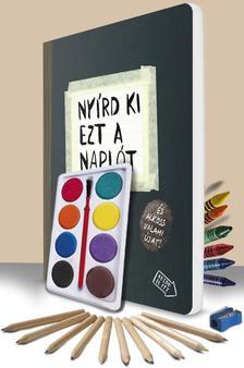Keri Smith - Nyírd ki ezt a naplót + pingálószett egy csomagban