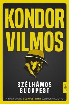 Kondor Vilmos - Szélhámos Budapest [eKönyv: epub, mobi]