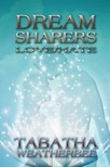 Weatherbee Tabatha - Dream Sharers: Love/Hate [eKönyv: epub,  mobi]