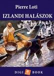 PIERRE LOTI - Izlandi halászok [eKönyv: epub,  mobi]
