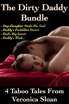Sloan Veronica - The Dirty Daddy Bundle [eKönyv: epub, mobi]