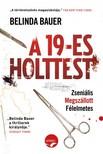 Belinda Bauer - A 19-es holttest [eKönyv: epub, mobi]<!--span style='font-size:10px;'>(G)</span-->