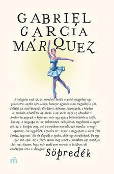 Gabriel García Márquez - Söpredék